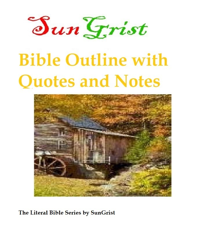 The Bible is Christ with the Complete, Original Outline of the Bible.