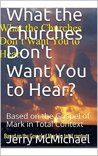 Now on Amazon Kindle: What the Churches Don't Want You toHear?